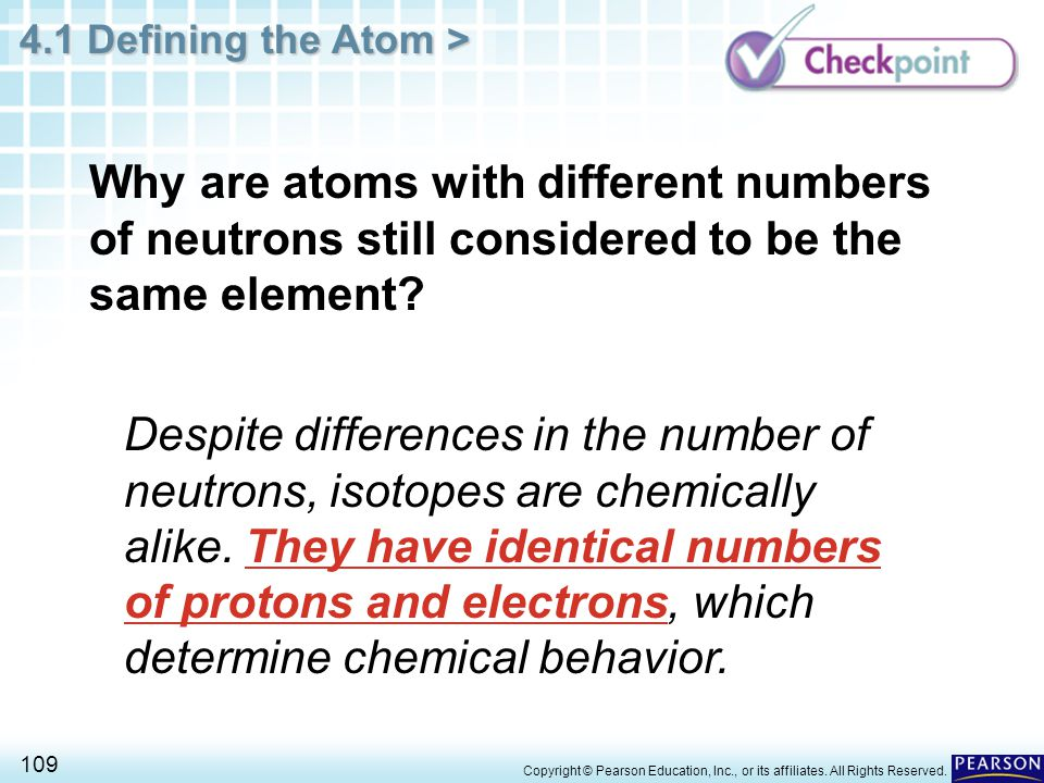 Why are atoms with different numbers of neutrons still considered to be the same element