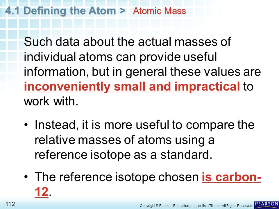 The reference isotope chosen is carbon-12.