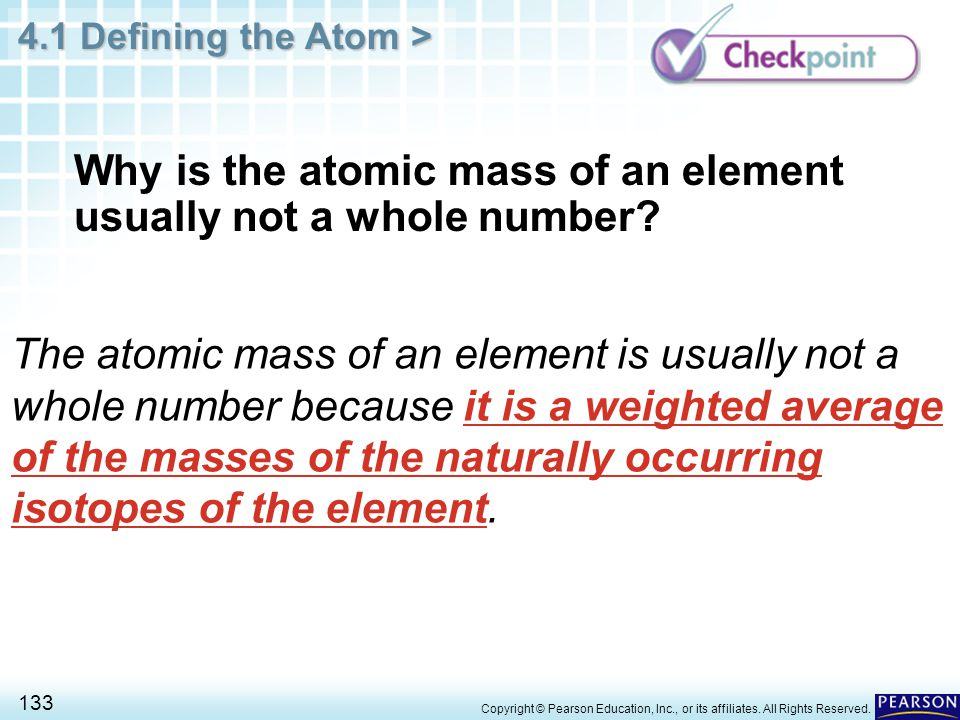 Why is the atomic mass of an element usually not a whole number