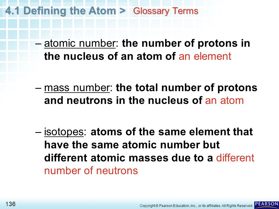 Glossary Terms atomic number: the number of protons in the nucleus of an atom of an element.