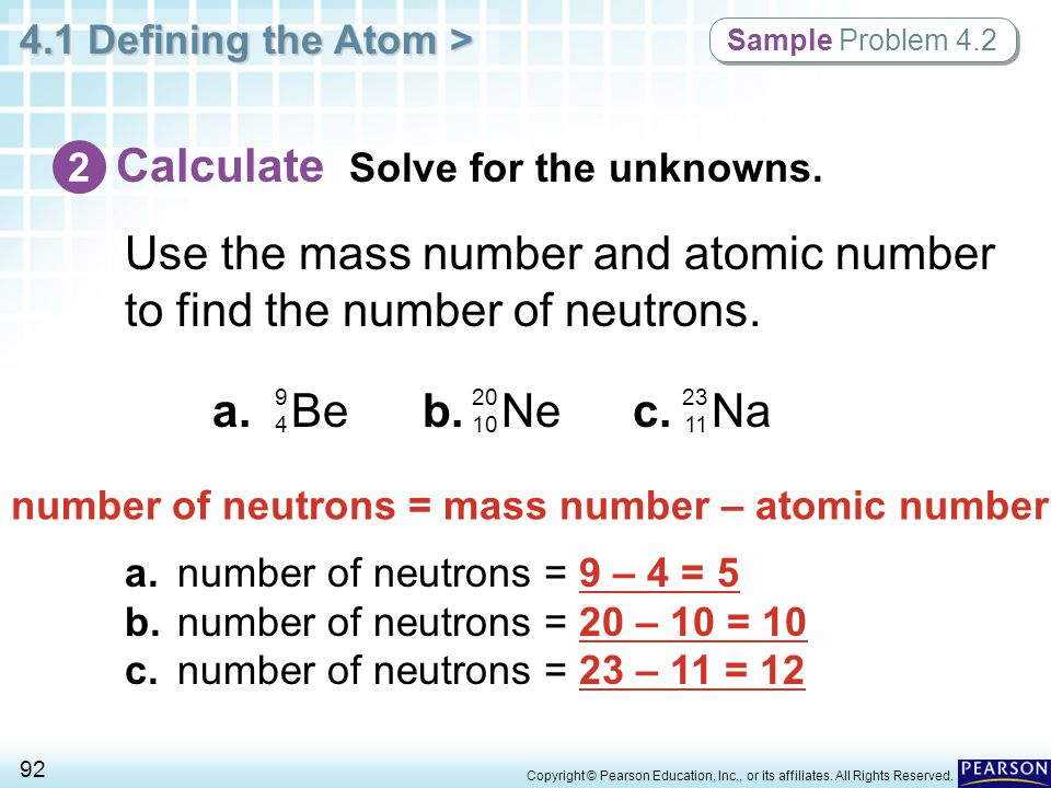 number of neutrons = mass number – atomic number