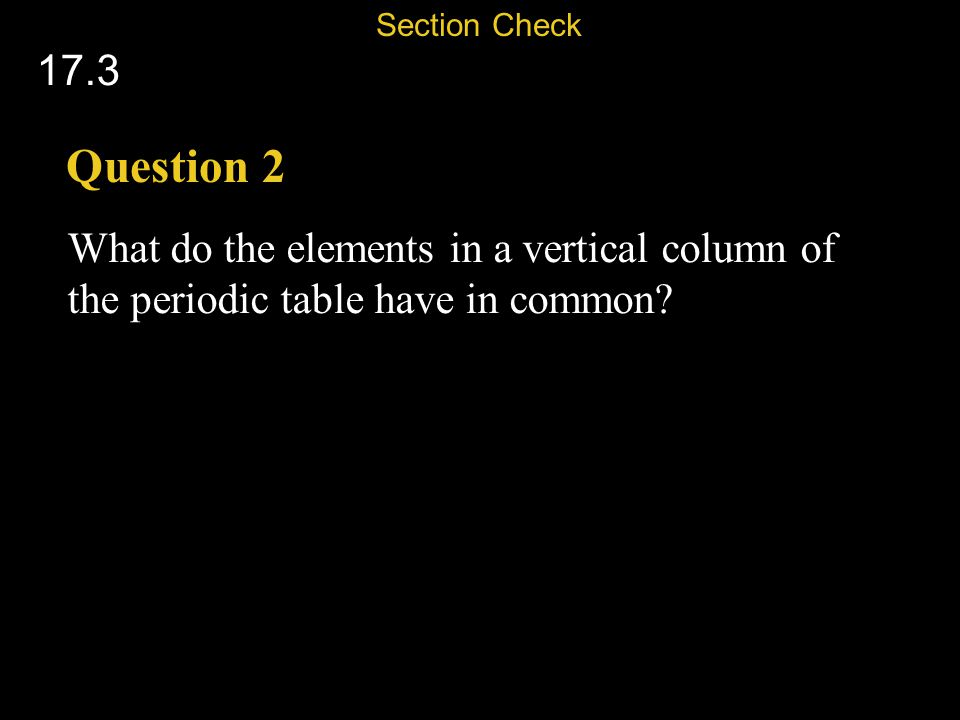 Section Check 17.3. Question 2.