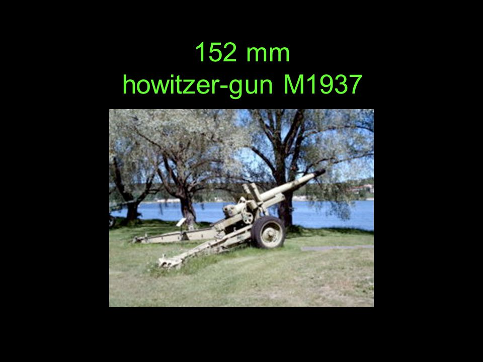 152 mm howitzer-gun M1937