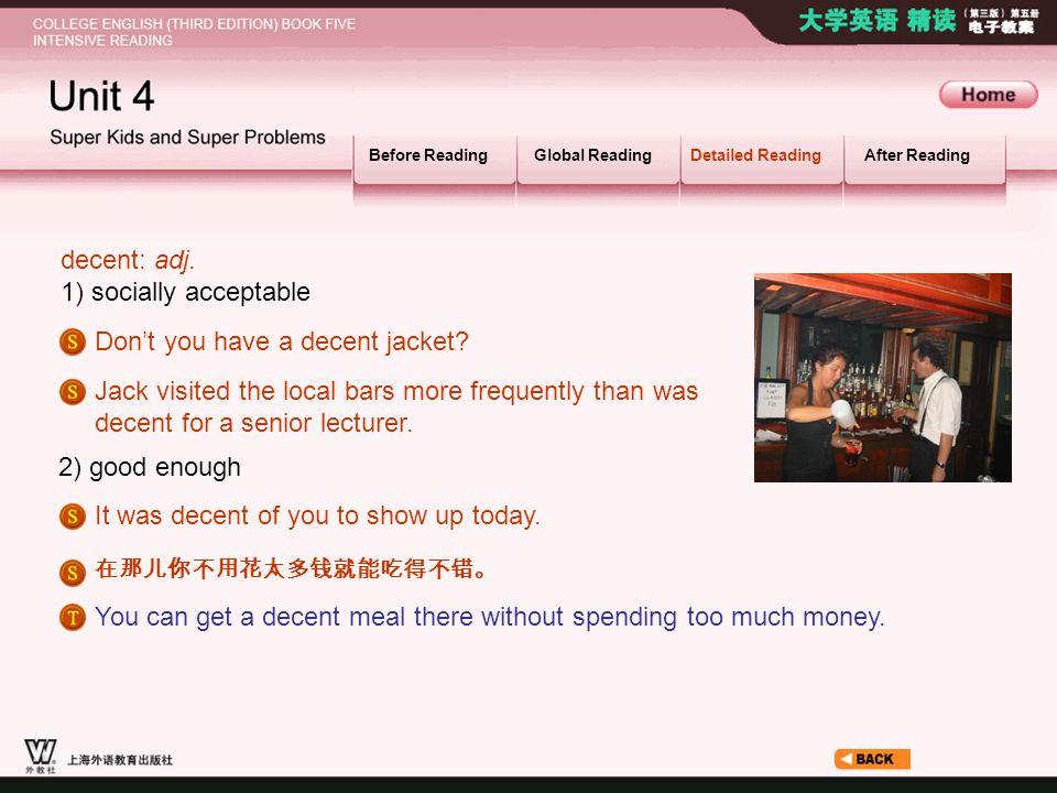 Article_ W_ decent decent: adj. 1) socially acceptable