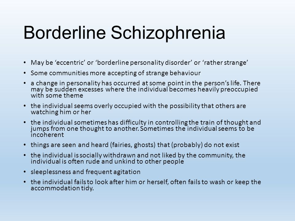 Borderline Schizophrenia