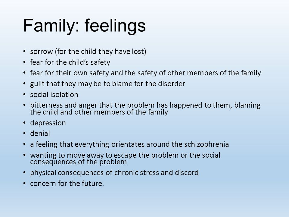 Family: feelings sorrow (for the child they have lost)