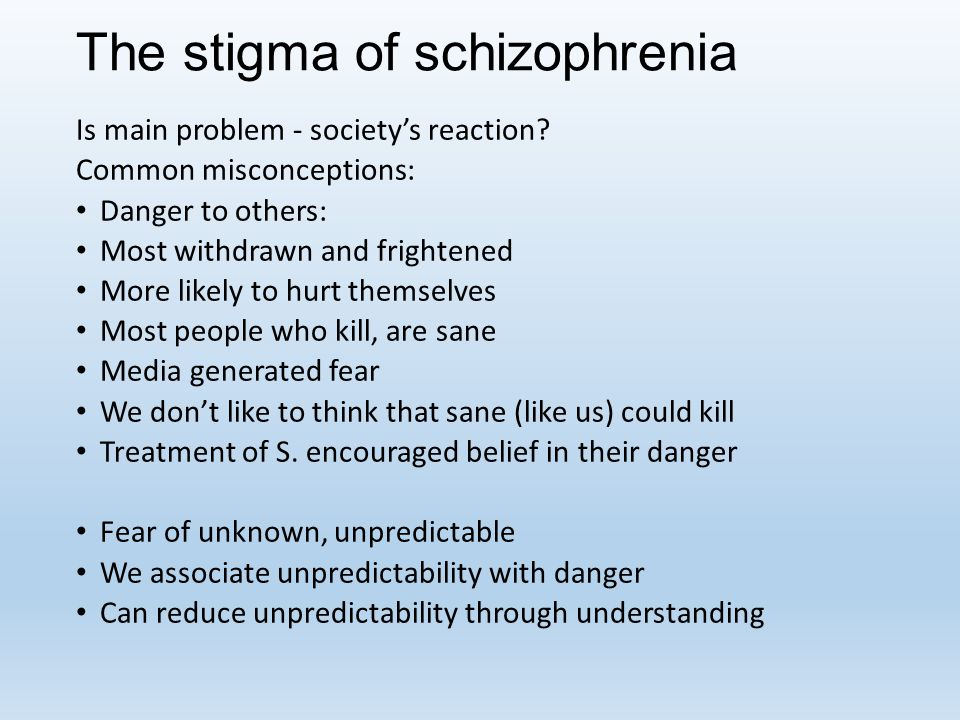 The stigma of schizophrenia