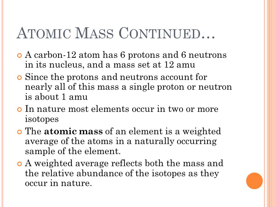 Atomic Mass Continued…