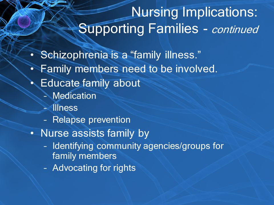 Nursing Implications: Supporting Families - continued