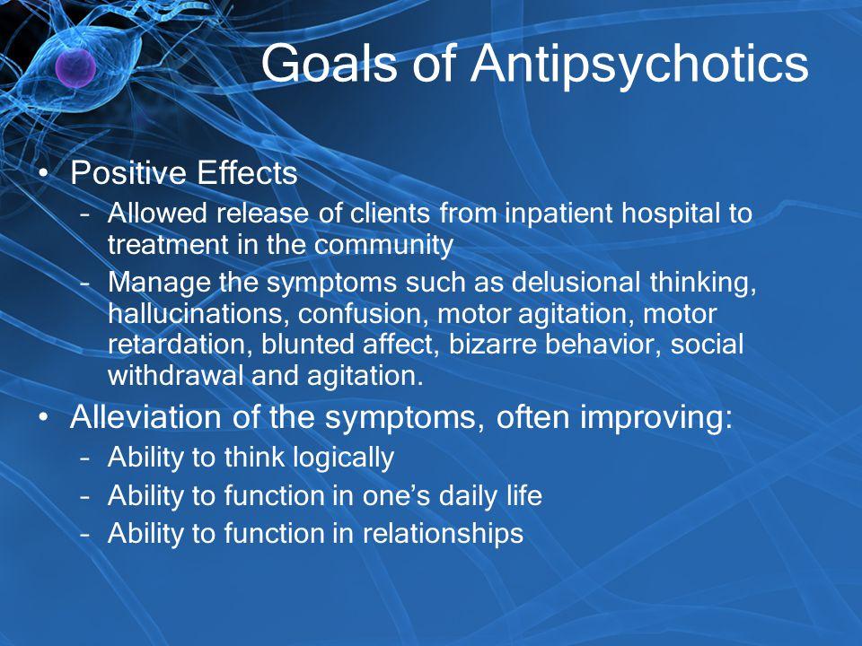 Goals of Antipsychotics