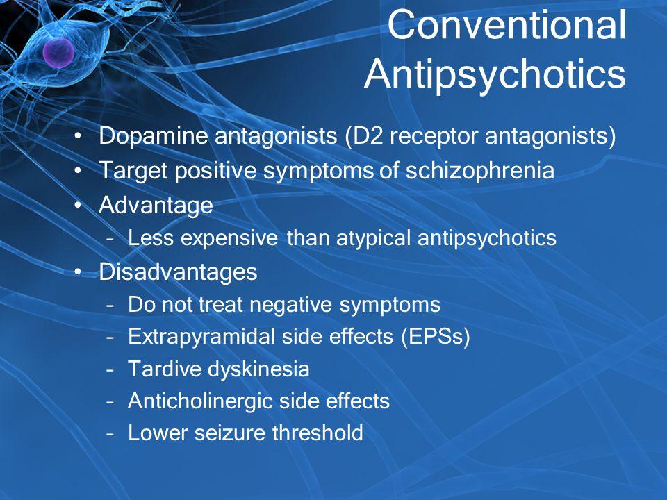 Conventional Antipsychotics