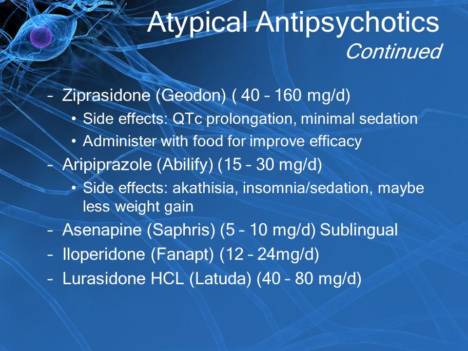 Atypical Antipsychotics Continued