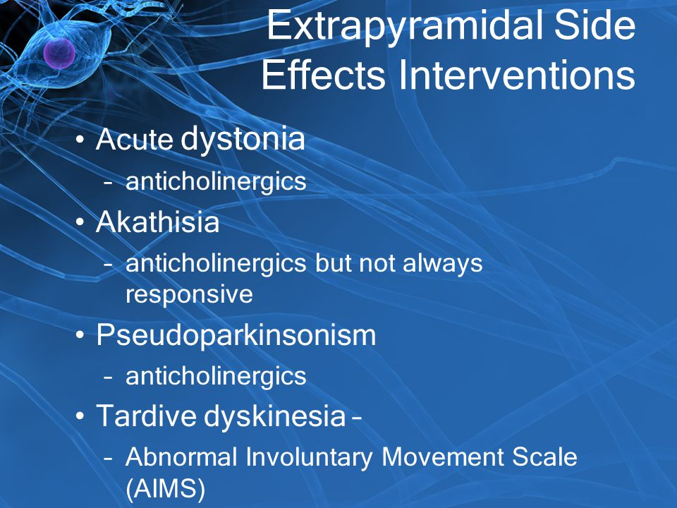 Extrapyramidal Side Effects Interventions