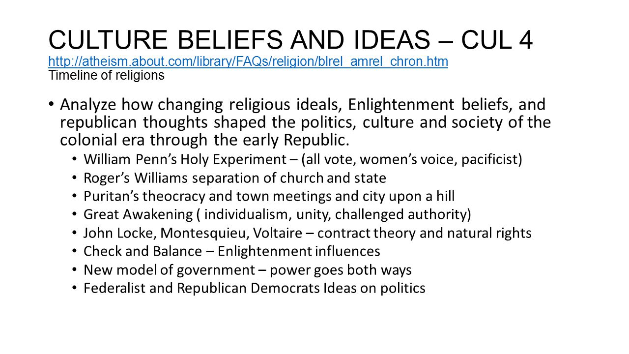 CULTURE BELIEFS AND IDEAS – CUL 4 http://atheism. about