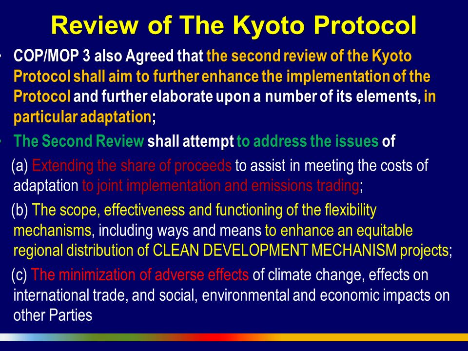 Review of The Kyoto Protocol