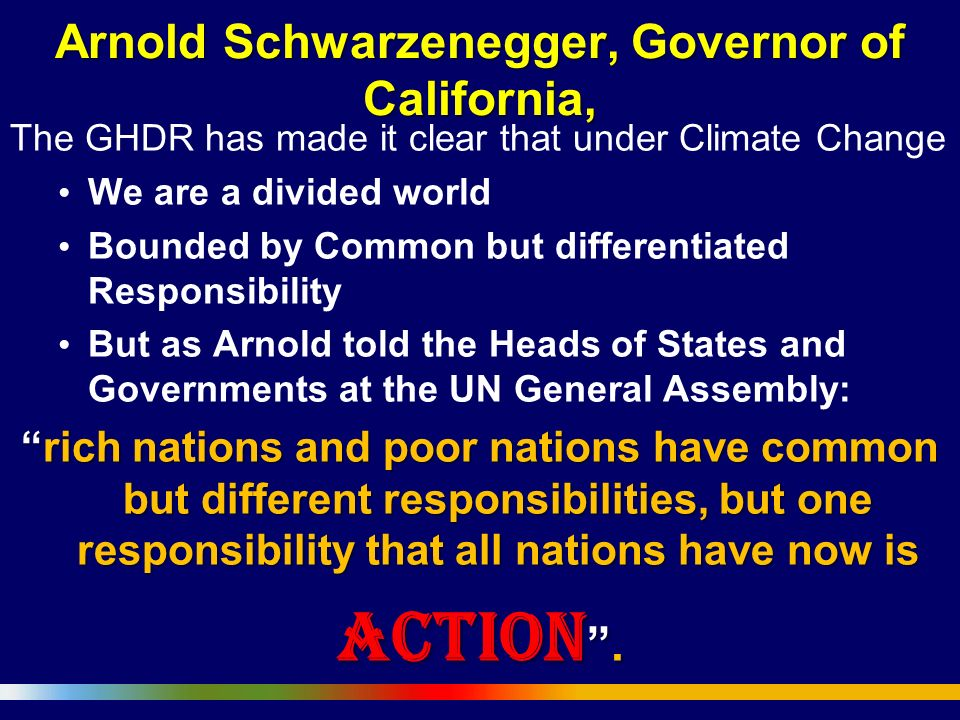 Arnold Schwarzenegger, Governor of California,