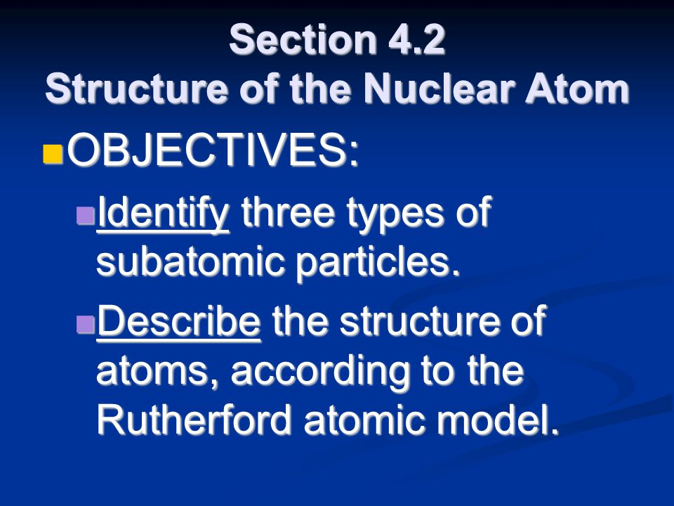 Section 4.2 Structure of the Nuclear Atom