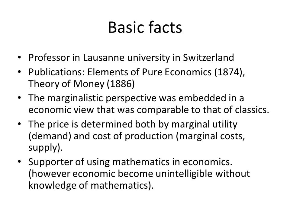 Basic facts Professor in Lausanne university in Switzerland