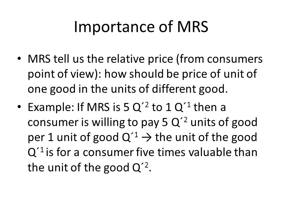 Importance of MRS