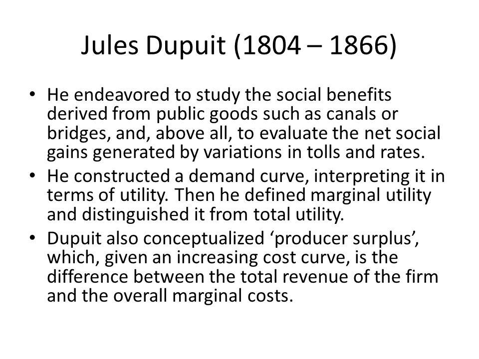 Jules Dupuit (1804 – 1866)