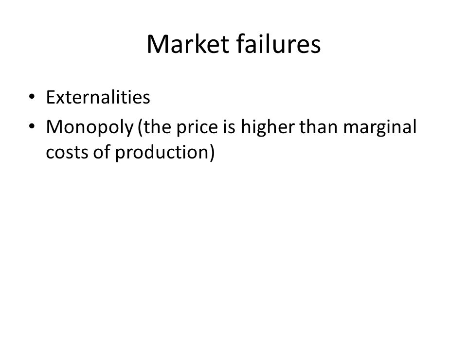 Market failures Externalities