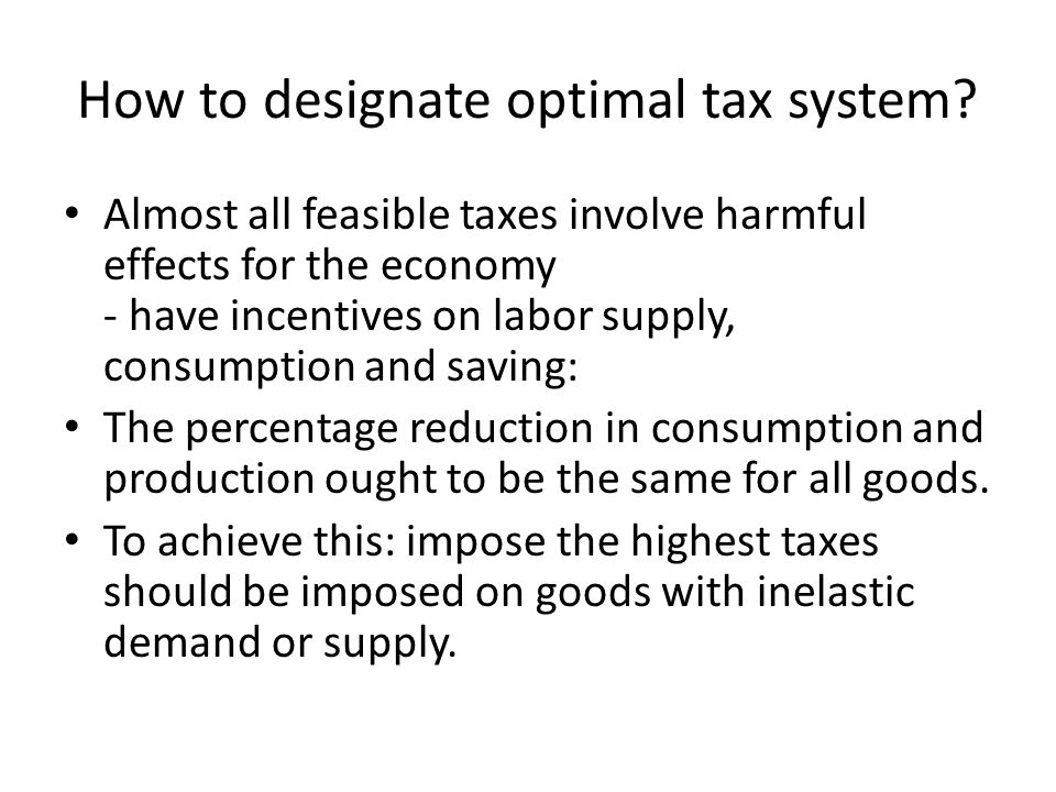How to designate optimal tax system
