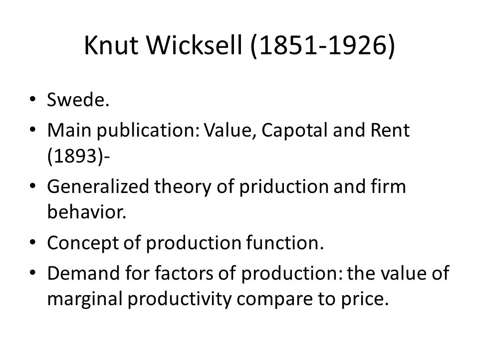 Knut Wicksell (1851-1926) Swede.