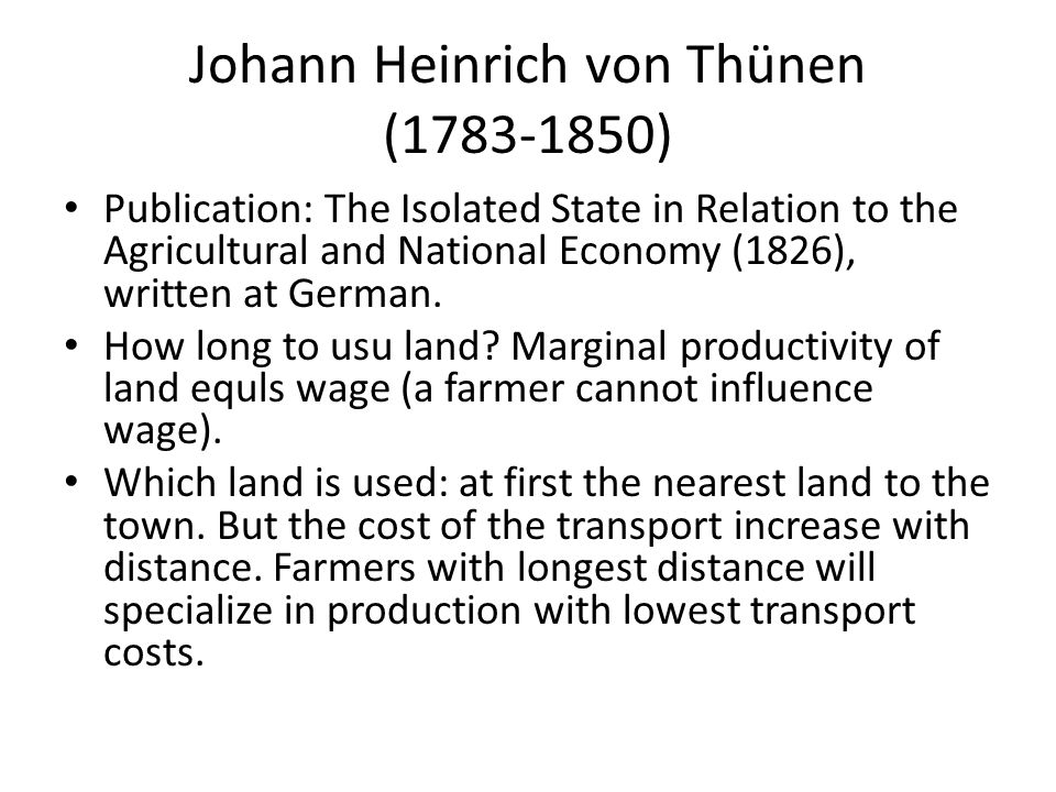 Johann Heinrich von Thünen (1783-1850)