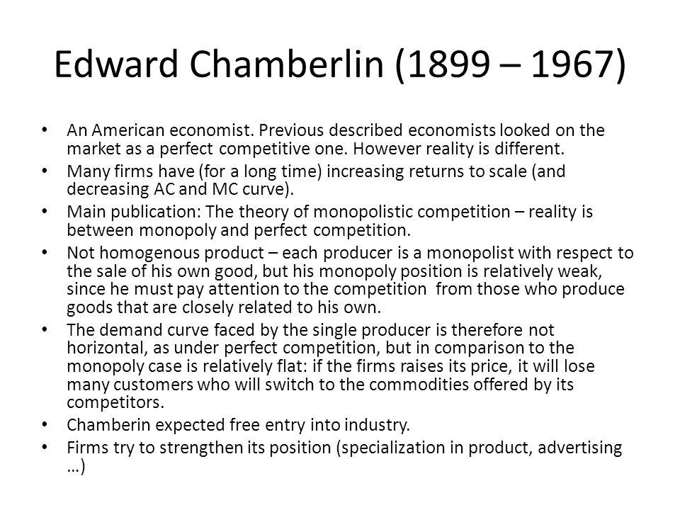 Edward Chamberlin (1899 – 1967)