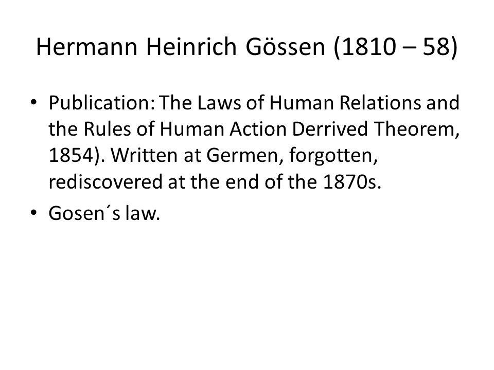 Hermann Heinrich Gössen (1810 – 58)