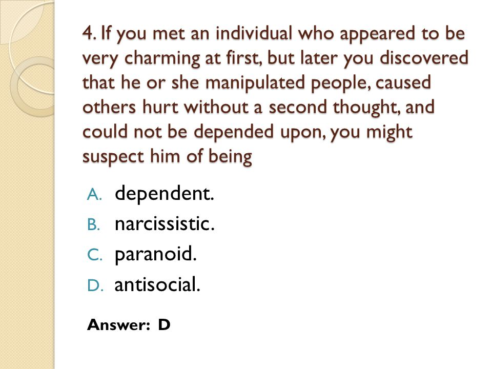 dependent. narcissistic. paranoid. antisocial.