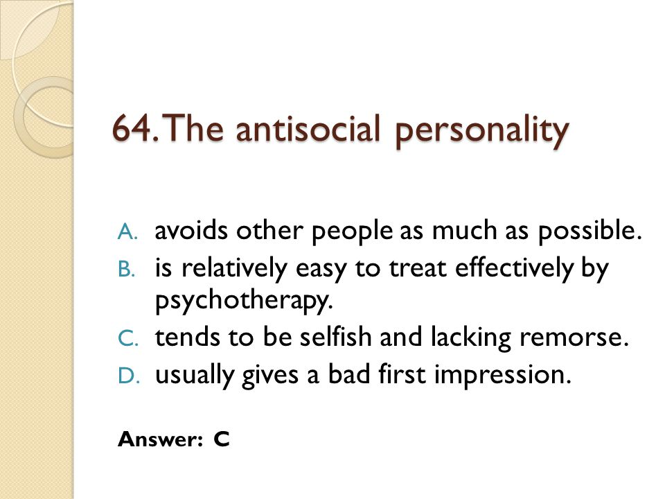 64. The antisocial personality