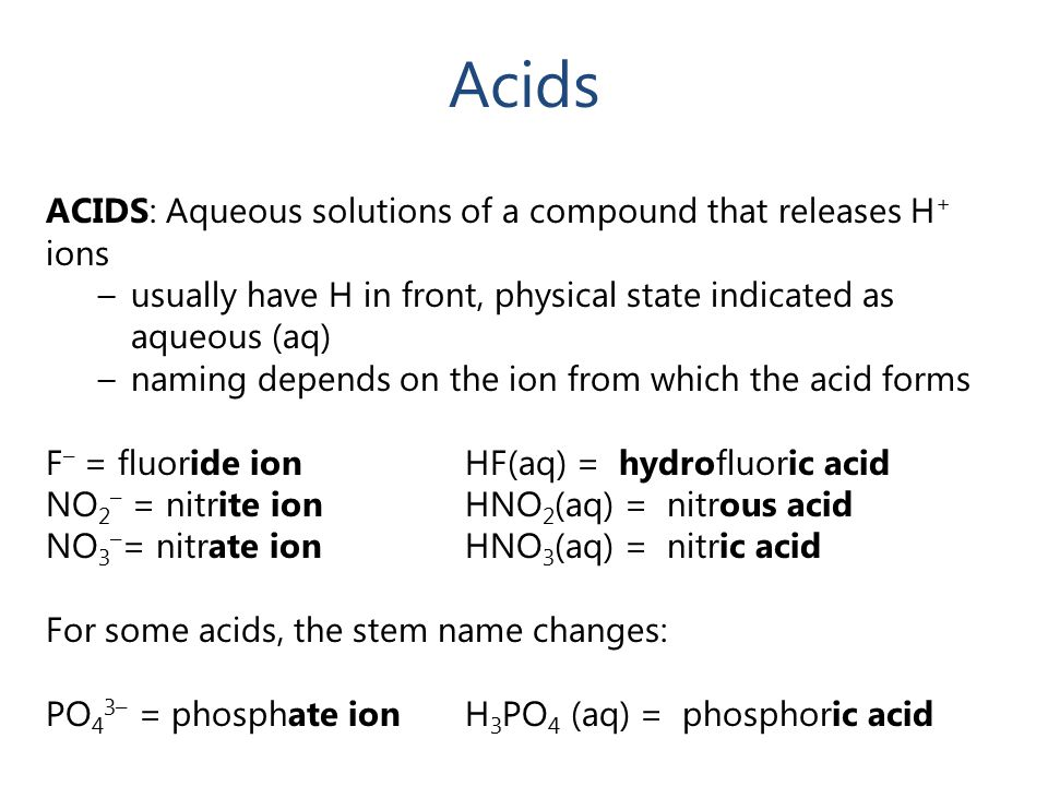 Acids ACIDS: Aqueous solutions of a compound that releases H+ ions