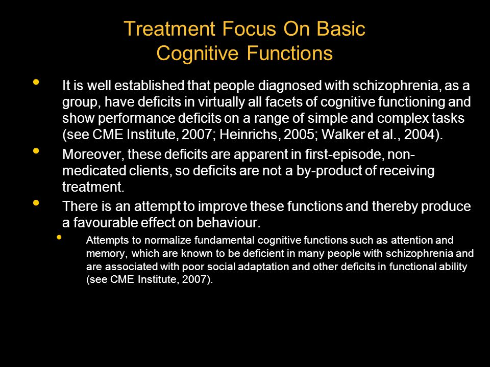 Treatment Focus On Basic Cognitive Functions