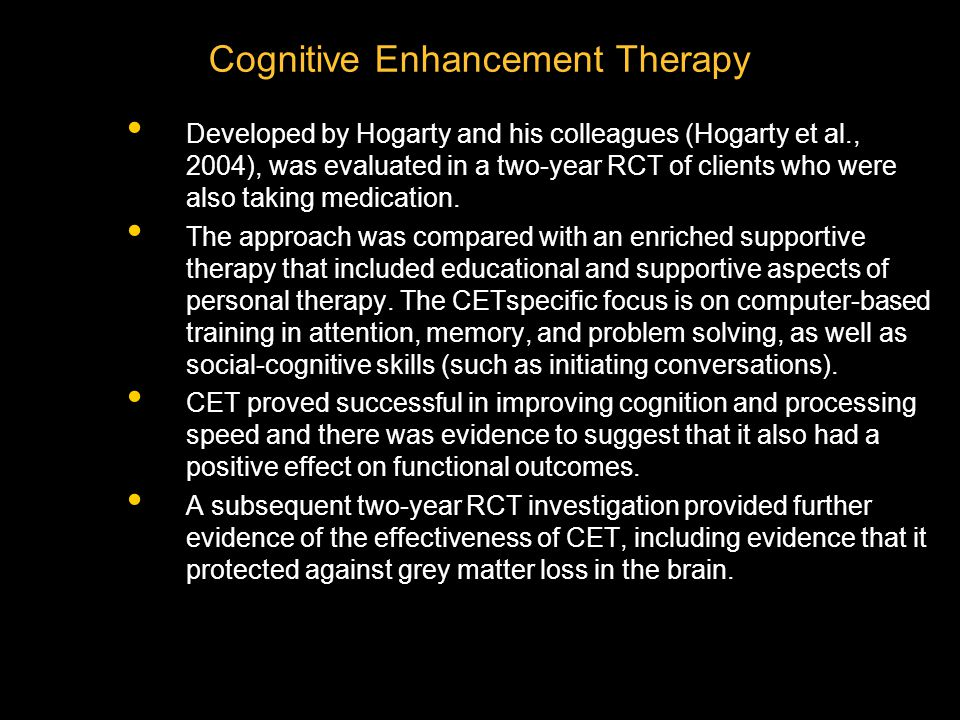 Cognitive Enhancement Therapy