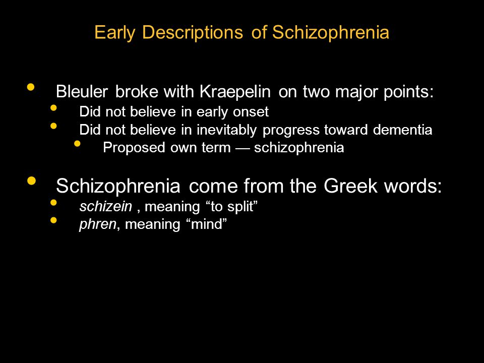 Early Descriptions of Schizophrenia