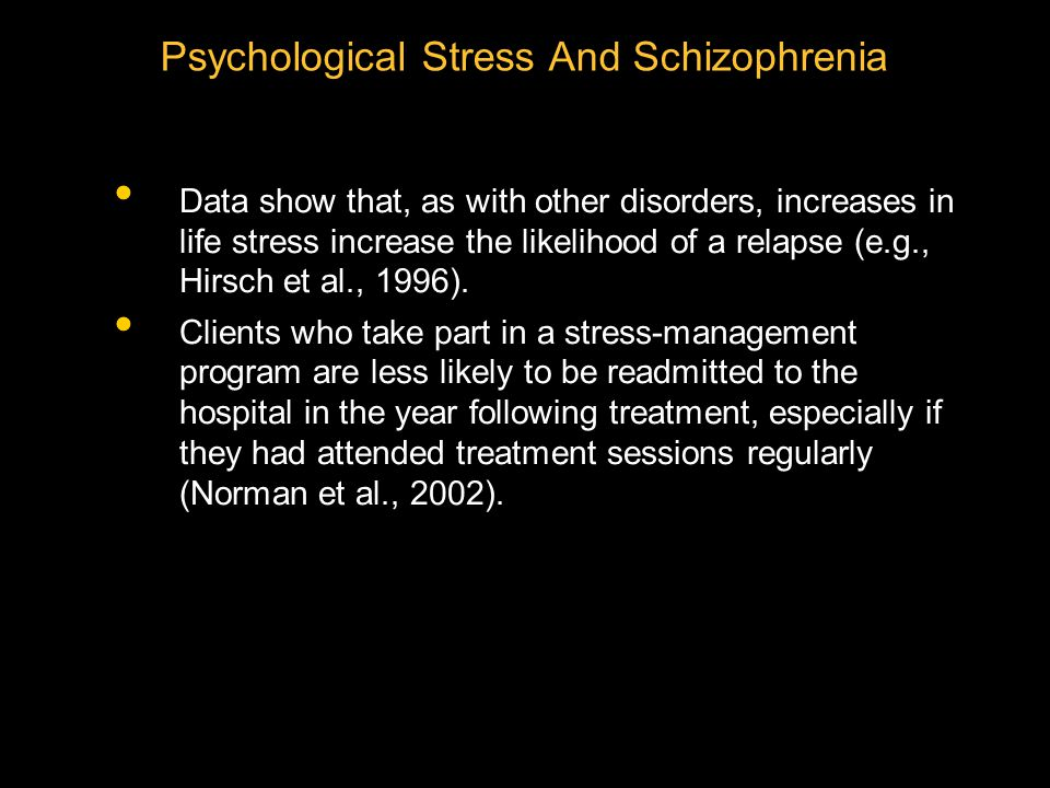 Psychological Stress And Schizophrenia