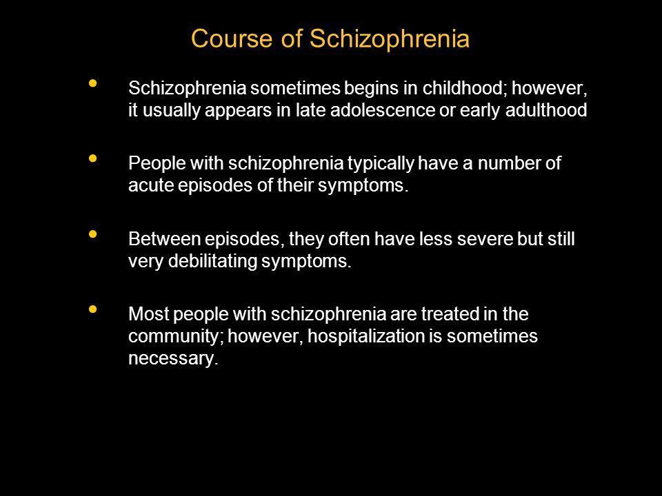 Course of Schizophrenia