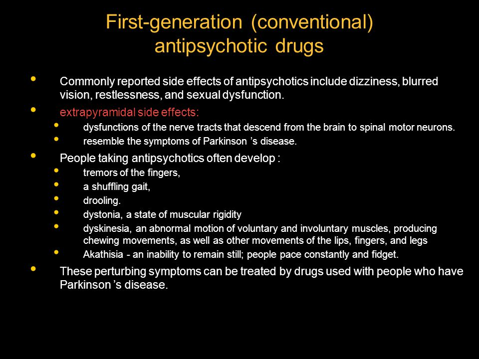 First-generation (conventional) antipsychotic drugs