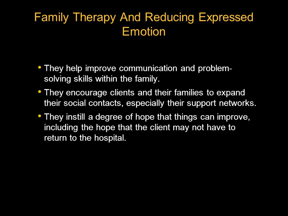 Family Therapy And Reducing Expressed Emotion