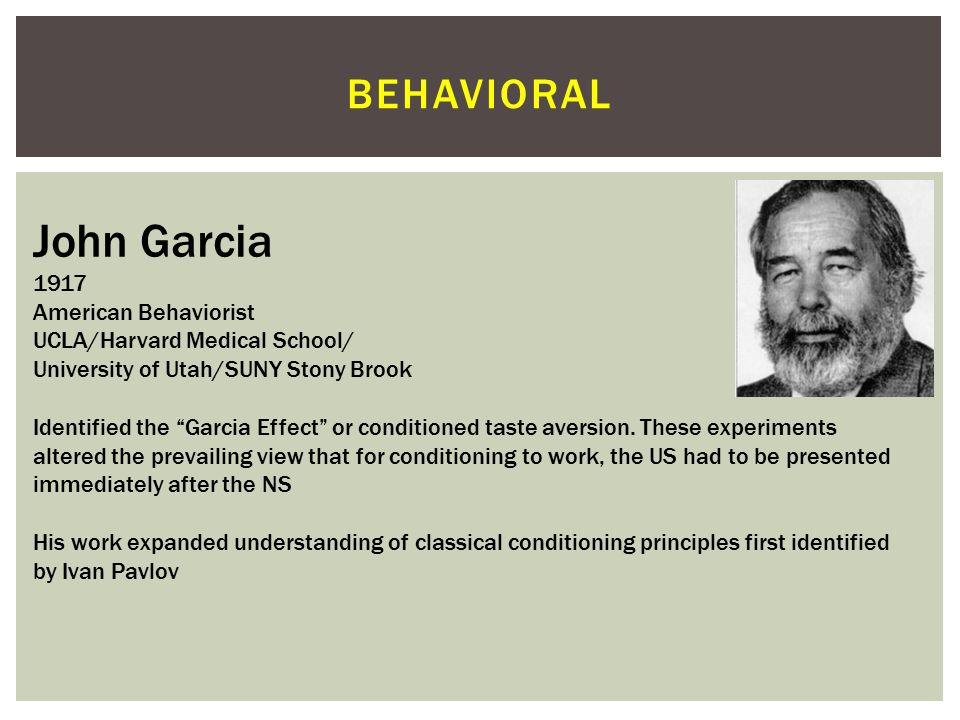 John Garcia behavioral 1917 American Behaviorist