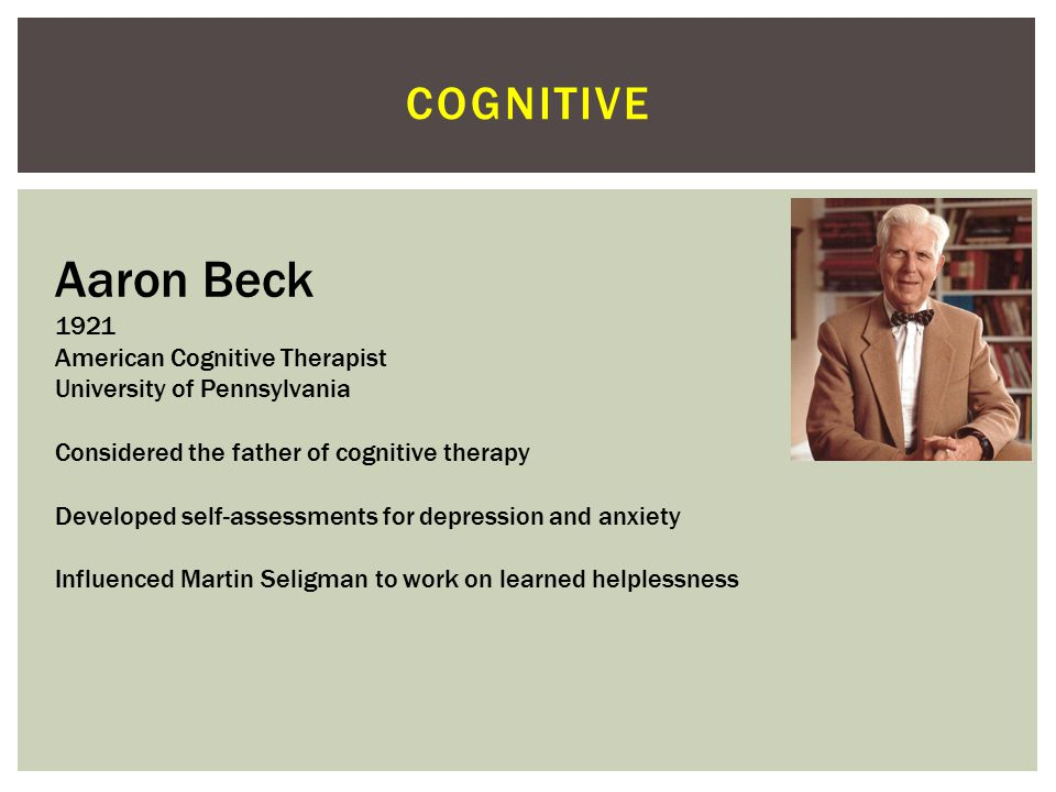 Aaron Beck cognitive 1921 American Cognitive Therapist