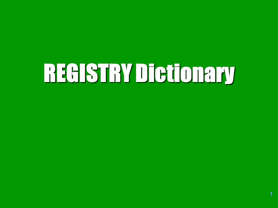 REGISTRY Dictionary