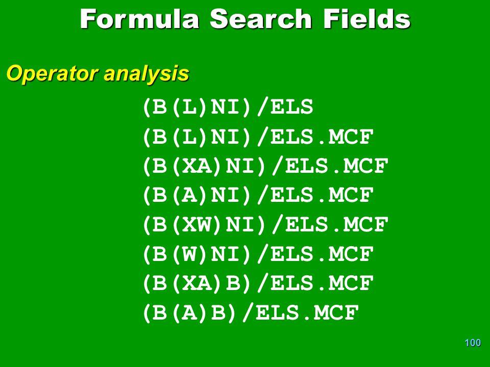 Formula Search Fields (B(L)NI)/ELS (B(L)NI)/ELS.MCF (B(XA)NI)/ELS.MCF