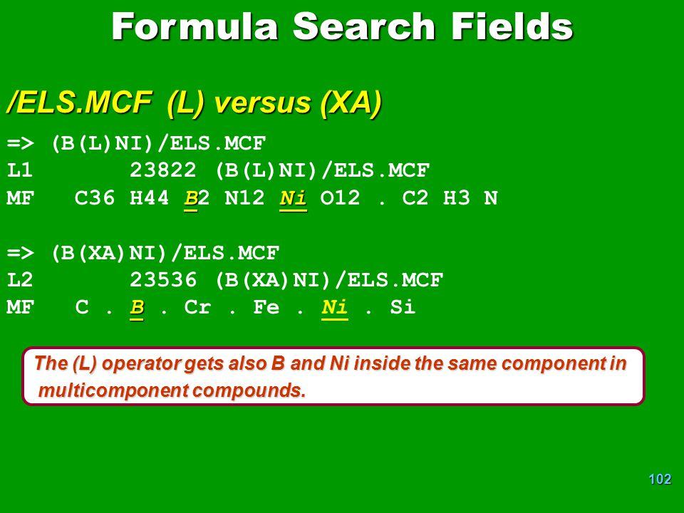 Formula Search Fields /ELS.MCF (L) versus (XA) => (B(L)NI)/ELS.MCF