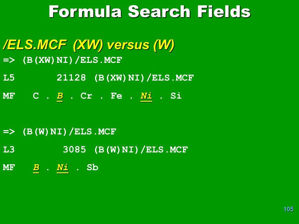 Formula Search Fields /ELS.MCF (XW) versus (W) => (B(XW)NI)/ELS.MCF