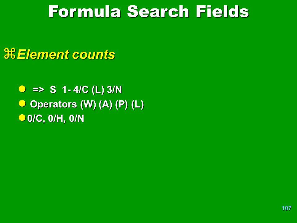 Formula Search Fields Element counts => S 1- 4/C (L) 3/N