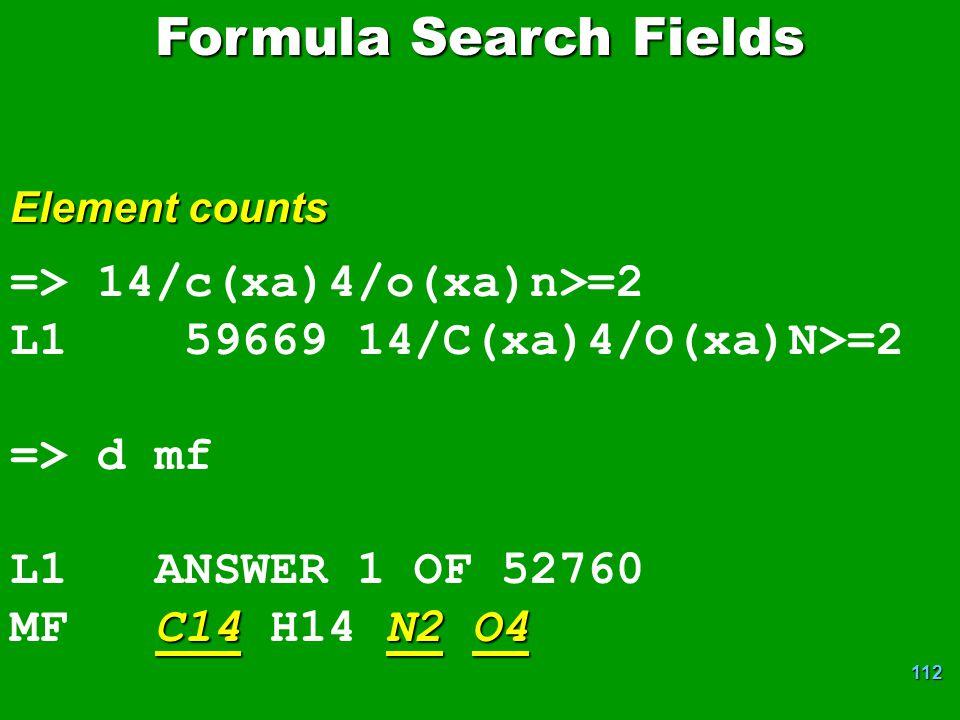 Formula Search Fields => 14/c(xa)4/o(xa)n>=2