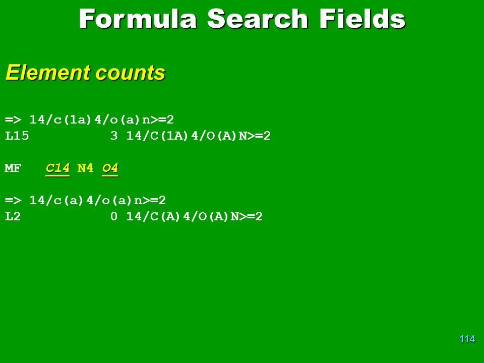 Formula Search Fields Element counts => 14/c(1a)4/o(a)n>=2
