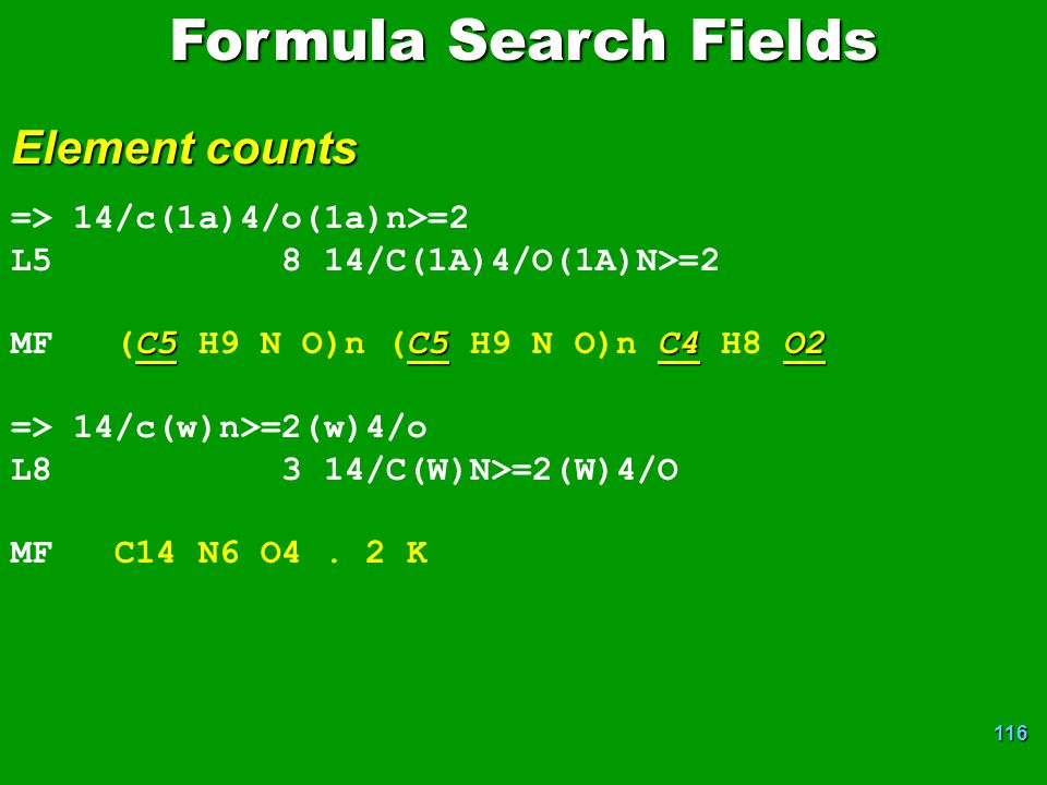 Formula Search Fields Element counts => 14/c(1a)4/o(1a)n>=2